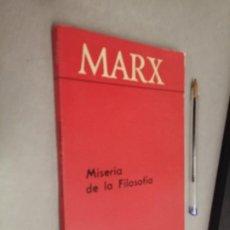 Libros de segunda mano: MISERIA DE LA FILOSOFÍA / MARX / EDITORIAL PROGRESO MOSCÚ 1974. Lote 289850253