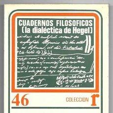 Libros de segunda mano: V. I. LENIN . CUADERNOS FILOSÓFICOS (LA DIALÉCTICA DE HEGEL). Lote 289999783