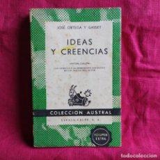 Libros de segunda mano: IDEAS Y CREENCIAS CON ARREGLO A LA ORDENACIÓN DEFINITIVA DE LOS TEXTOS DEL AUTOR - ORTEGA Y GASSET,. Lote 290147393