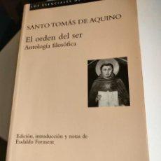 Libros de segunda mano: EL ORDEN DEL SER: ANTOLOGÍA FILOSÓFICA DE SANTO TOMAS. Lote 293157718