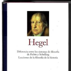 Libros de segunda mano: G. W. F. HEGEL . DIFERENCIA ENTRE LOS SISTEMAS DE FILOSOFÍA DE FICHTE Y SCHELLING / LECCIONES DE .... Lote 293179978