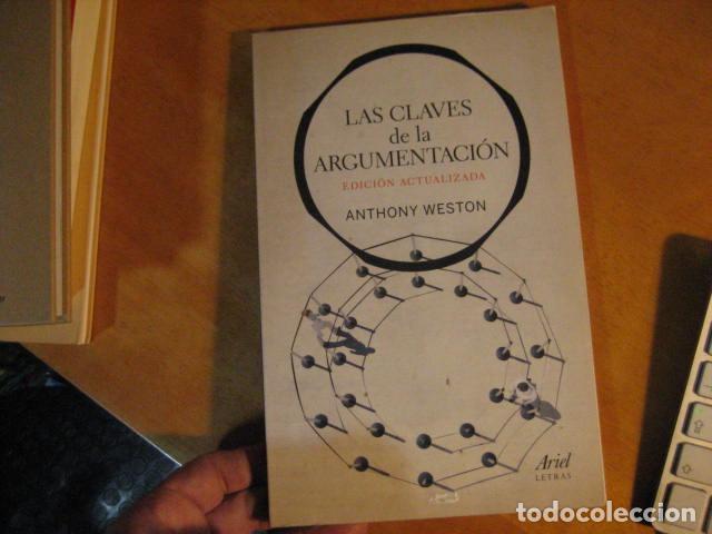 LAS CLAVES DE LA ARGUMENTACION / ANTHONY WESTON / ARIEL (Libros de Segunda Mano - Pensamiento - Filosofía)