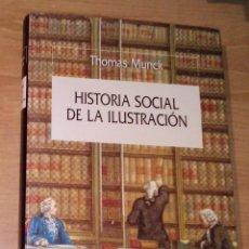 Libros de segunda mano: THOMAS MUNCK - HISTORIA SOCIAL DE LA ILUSTRACIÓN - CRÍTICA, 2001 [PRIMERA EDICIÓN EN ESPAÑA]. Lote 297106938
