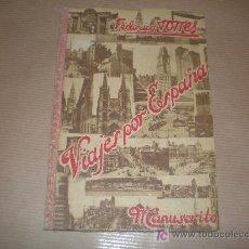 Libros de segunda mano: VIAJES POR ESPAÑA (FEDERICO TORRES) 1950. Lote 20872707