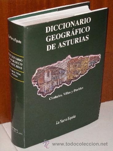 DICCIONARIO GEOGRÁFICO DE ASTURIAS POR JAVIER RODRÍGUEZ MUÑOZ DE PRENSA ASTURIANA EN 2000 (Libros de Segunda Mano - Geografía y Viajes)