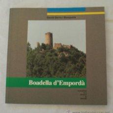 Livros em segunda mão: BOADELLA D'EMPORDÀ · ALT EMPORDÀ · HISTORIA I GEOGRAFIA LOCAL · QUADERN REVISTA DE GIRONA 90. Lote 15317138
