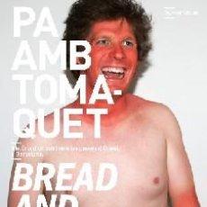 Libros de segunda mano: PA AMB TOMÀQUET/BREAD AND TOMATO DE NEIL WILLETT(COMANEGRA). Lote 26057044