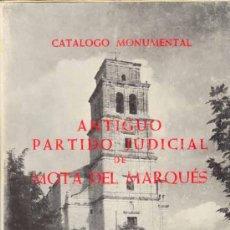 Libros de segunda mano: VALLADOLID - ANTIGUO PARTIDO JUDICIAL DE MOTA DEL MARQUES. Lote 27094422