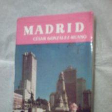 Libros de segunda mano: MADRID DE CÉSAR GONZÁLEZ-RUANO (NOGUER). Lote 17654454