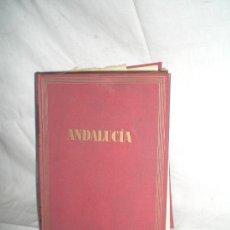 Libros de segunda mano: 0280- ANDALUCIA. EDIT.DESTINO 1958. JOSE Mª PEMAN. . Lote 17757899