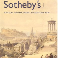 Libros de segunda mano: CATÁLOGO SUBASTA SOTHEBYS MAPAS, ATLAS, VIAJES E HISTORIA NATURAL LONDRES 2005. Lote 26310482