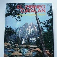 Libros de segunda mano: GUIA DE EL PIRINEO CATALAN . Lote 18120795
