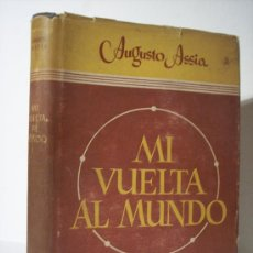 Libros de segunda mano: MI VUELTA AL MUNDO (AUGUSTO ASSIA) EDIT. MATEU. Lote 18841474