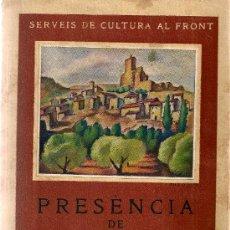 Libri di seconda mano: PRESENCIA DE CATALUNYA. I LA TERRA / IL·LUST. E. CLIMENT. BCN : GENERALITAT, 1938. 17X12CM. 219 P.. Lote 26757406