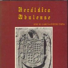 Libros de segunda mano: AVILA - HERÁLDICA ABULENSE. Lote 27502281