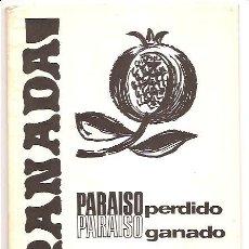 Livres d'occasion: ANDALUCÍA - GRANADA PARAÍSO PERDIDO PARAÍSO GANADO - EULALIA DOLORES DE LA HIGUERA. Lote 25429977