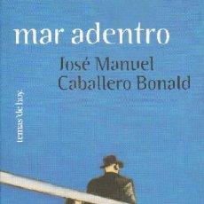 Libros de segunda mano: MAR ADENTRO. L-709. Lote 19728235