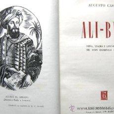 Libros de segunda mano: ALI-BEY. VIDA, VIAJES Y AVENTURAS DE DON DOMINGO BADÍA. Lote 19955231