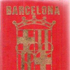 Libros de segunda mano: BARCELONA. GUIA E INSTALACIONES DEPORTIVAS DE LA PROVINCIA / 1970. Lote 24723478
