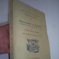 Libros de segunda mano: MONOGRAFÍAS DE SANTIAGO DISPERSOS TEMAS COMPOSTELANOS 1844-1852 BIBLIOTECA GALICIA II 1950 RM45347-V. Lote 26672407