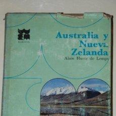 Libros de segunda mano: AUSTRALIA Y NUEVA ZELANDA. ALAIN HUETZ DE LEMPS. GEOGRAFIA UNIVERSAL. MORETON. Lote 26444359