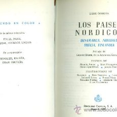 Libros de segunda mano: DORÉ OGRIZEK Y OTROS: DINAMARCA, NORUEGA, SUECIA, FINLANDIA. (COL. EL MUNDO EN COLOR). MADRID, 1952. Lote 21166600