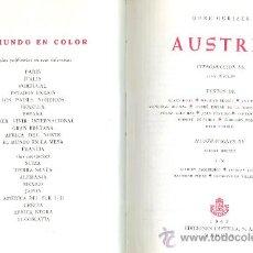 Libros de segunda mano: DORÉ OGRIZEK Y OTROS. AUSTRIA. (COL. EL MUNDO EN COLOR). MADRID, 1962. Lote 21164488