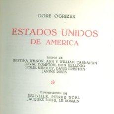 Libros de segunda mano: DORÉ OGRIZEK Y OTROS. ESTADOS UNIDOS DE AMÉRICA. (COL. EL MUNDO EN COLOR). MADRID, 1952. Lote 21164659