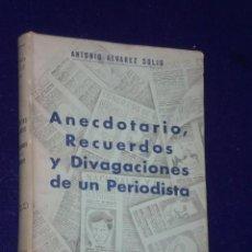 Libros de segunda mano: DESDE EL POLO NORTE. ANECDOTARIO, RECUERDOS Y DIVAGACIONES DE UN PERIODISTA.. Lote 24905639