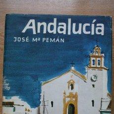 Libros de segunda mano: ANDALUCÍA. PEMÁN (JOSÉ MARÍA). Lote 21959805