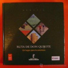 Libros de segunda mano: LIBRO RUTA DE DON QUIJOTE, UN LUGAR PARA LA AVENTURA : MEMORIA. CASTILLA-LA MANCHA. Lote 28405948