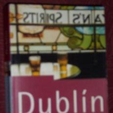 Libros de segunda mano: DUBLÍN GUÍA MINI SIN FRONTERAS (THE ROUGH GUIDE) POR DAN RICHARDSON DE EDICIONES B EN BARCELONA 1999. Lote 22691490
