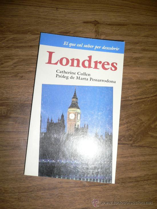 LONDRES, GUIA DE VIAJE, EN CATALÁN (Libros de Segunda Mano - Geografía y Viajes)