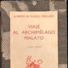 Libros de segunda mano: VIAJE AL ARCHIPIELAGO MALAYO A-AUSN-094. Lote 23444766