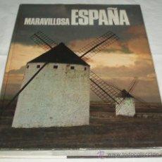 Libros de segunda mano: MARAVILLOSA ESPAÑA. Lote 26139104