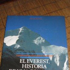 Libros de segunda mano: EL EVEREST, HISTORIA DE UNA CONQUISTA.. Lote 26182017