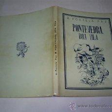 Libros de segunda mano: PONTEVEDRA, BOA VILA A. PORTELA PAZ XUNTA DE GALICIA 1985 FACSIMILAR DEL DE 1947 RM48880. Lote 25781212