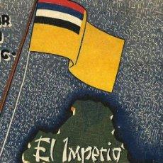 Libros de segunda mano: EL IMPERIO DEL MANCHUKUO / GASPAR TATO CUMMING * AUTÓGRAFO * MANCHURIA *. Lote 137100594