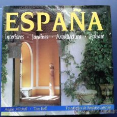 Libros de segunda mano: ESPAÑA - INTERIORES, JARDINERIA, ARQUITECTURA, PAISAJE - ANGUS MITCHELL, TOM BELL. Lote 26934732