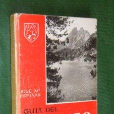 Libros de segunda mano: GUIA DEL PIRINEO DE LERIDA, DE JOSE M ESPINAS - 1958. Lote 85538626