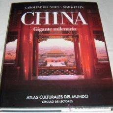 Libros de segunda mano: CHINA GIGANTE MILENARIO ATLAS CULTURALES DEL MUNDO. Lote 26163517