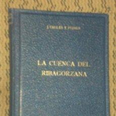Libros de segunda mano: LA CUENCA DEL RIBAGORZANA . Lote 24622766