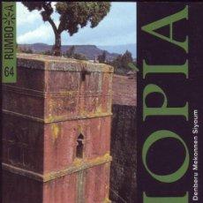 Libros de segunda mano: RUMBO A ETIOPÍA. DENBERU MEKONNEN SIYOUM.. Lote 24961582