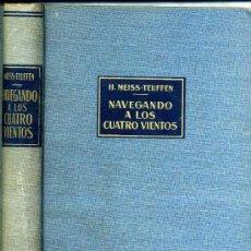 Libros de segunda mano: MEISS-TEUFFEN : NAVEGANDO A LOS CUATRO VIENTOS (LABOR). Lote 26673707