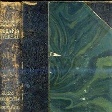 Libros de segunda mano: GEOGRAFÍA DE MÉXICO Y AMÉRICA CENTRAL (MONTANER & SIMÓN, 1930). Lote 25745658