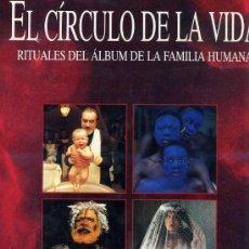Libros de segunda mano: EL CÍRCULO DE LA VIDA -RITUALES DE FAMILIA (1993) PRÓLOGO DE GARCÍA MÁRQUEZ -GRAN FORMATO.. Lote 26087444