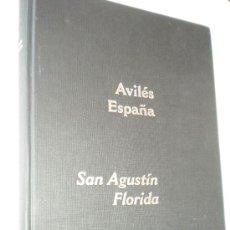 Libros de segunda mano: AVILES, ESPAÑA. SAN AGUSTIN, FLORIDA. / FOTOGRAFIAS DE NARDO VILLABOY. Lote 26089891