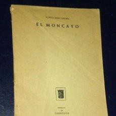 Libros de segunda mano: EL MONCAYO. SEPARATA DE ZARAGOZA XVI.. Lote 26144841