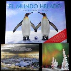 Libros de segunda mano: LIBRO MUNDO HELADO - FOTOGRAFÍA ANTÁRTIDA ÁRTICO POLO MONTAÑA VIAJE GEOGRAFÍA FAUNA BIOLOGÍA MAR. Lote 26319122