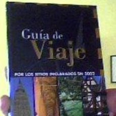 Libros de segunda mano: GUÍA DE VIAJE POR LOS SITIOS DECLARADOS EN 2002;PLANETA/UNESCO 2003;¡NUEVO!. Lote 26339895